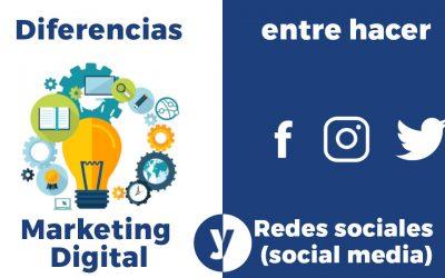 Diferencia entre Marketing Digital y Social media (redes sociales)